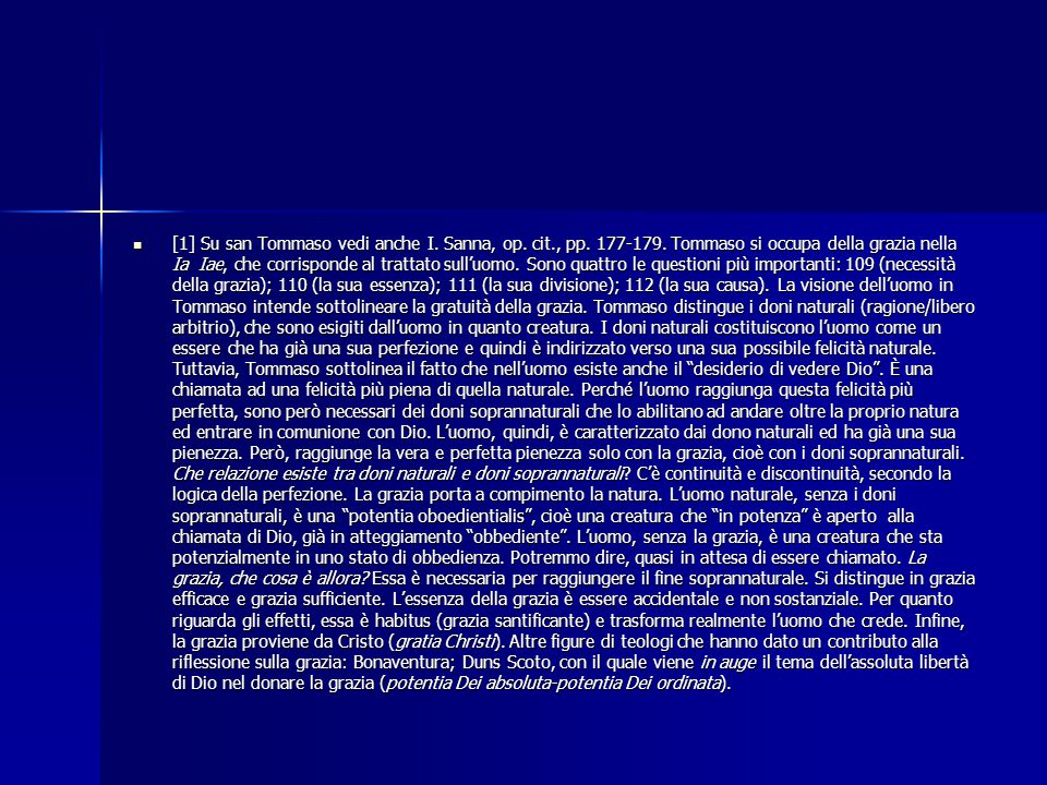 [1] Su san Tommaso vedi anche I. Sanna, op. cit. , pp. 177-179